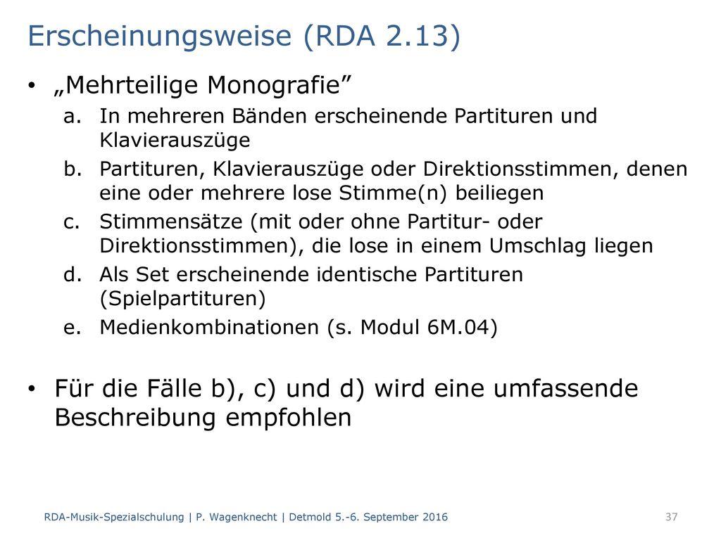 Erscheinungsweise (RDA 2.13)