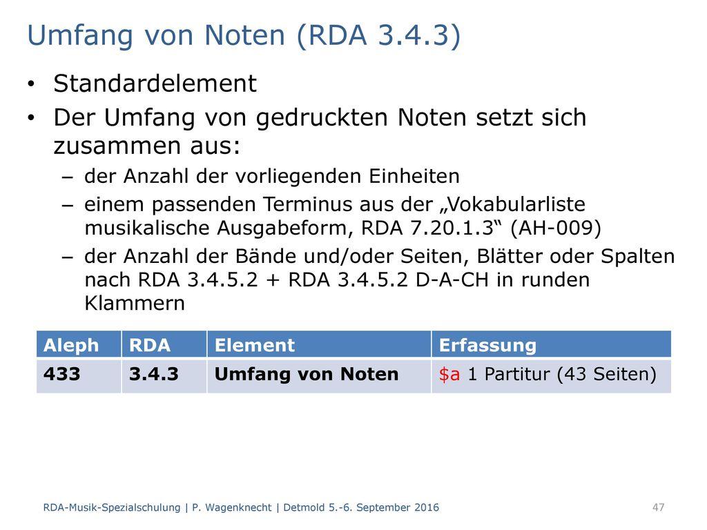 Umfang von Noten (RDA 3.4.3) Standardelement