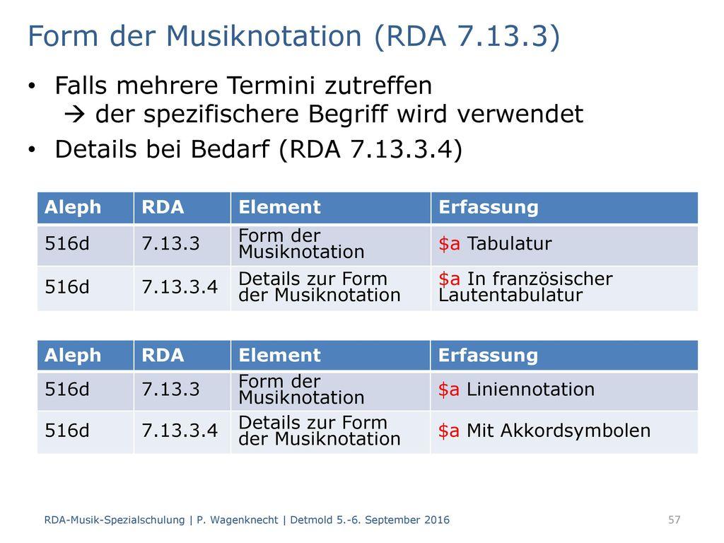 Form der Musiknotation (RDA 7.13.3)