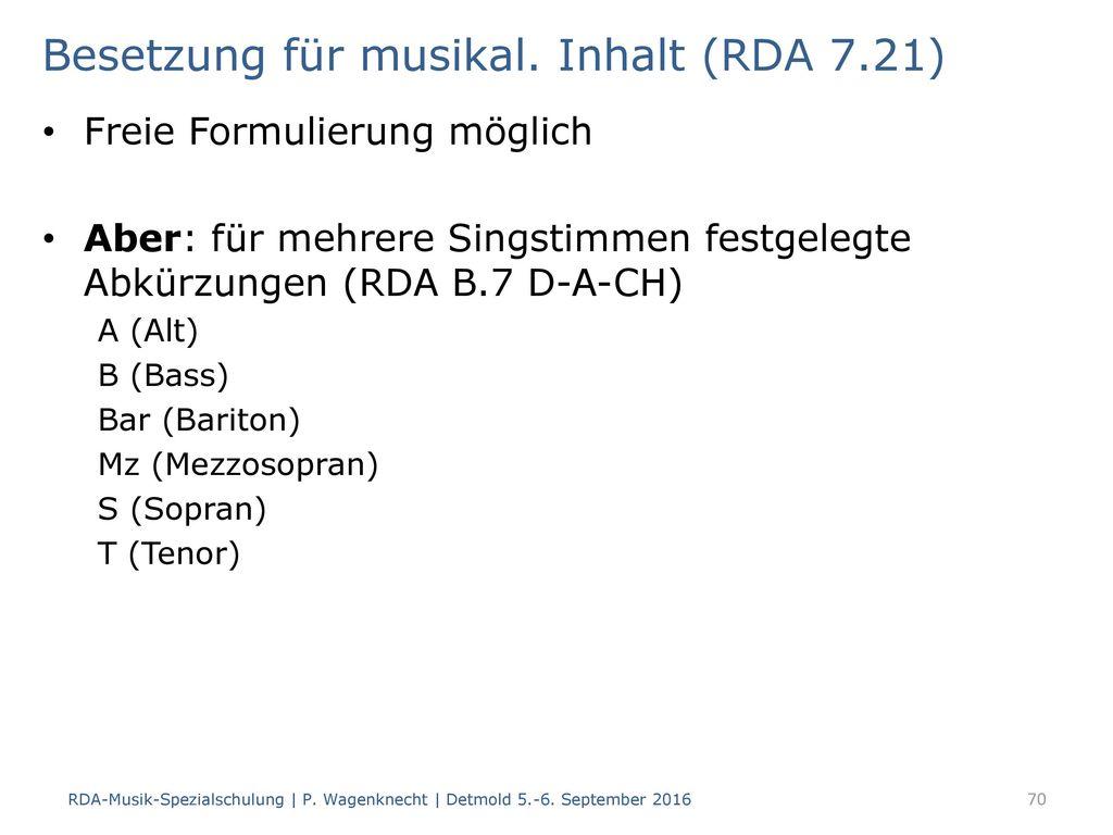 Besetzung für musikal. Inhalt (RDA 7.21)