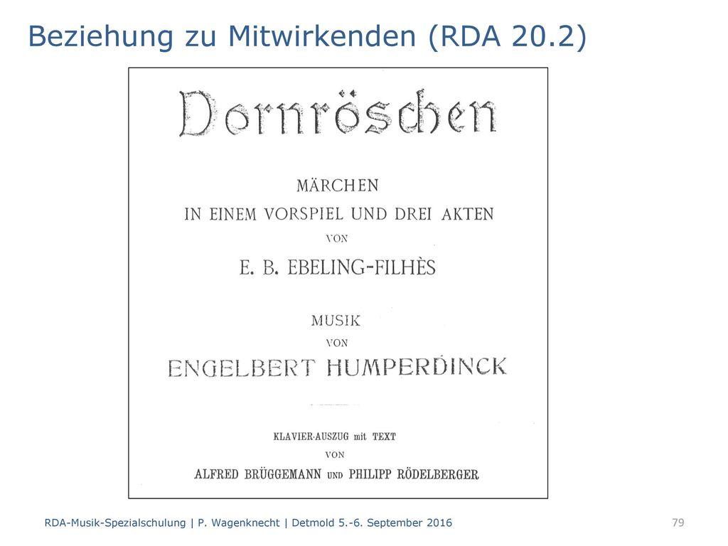 Beziehung zu Mitwirkenden (RDA 20.2)