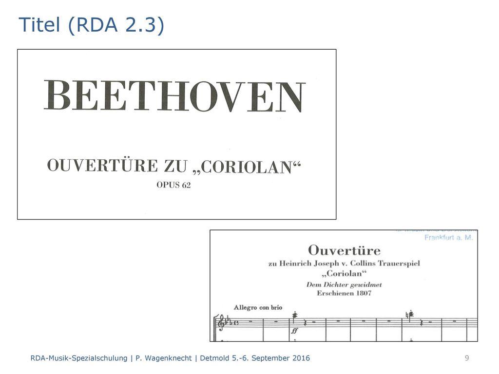 Titel (RDA 2.3) RDA-Musik-Spezialschulung | P. Wagenknecht | Detmold 5.-6. September 2016