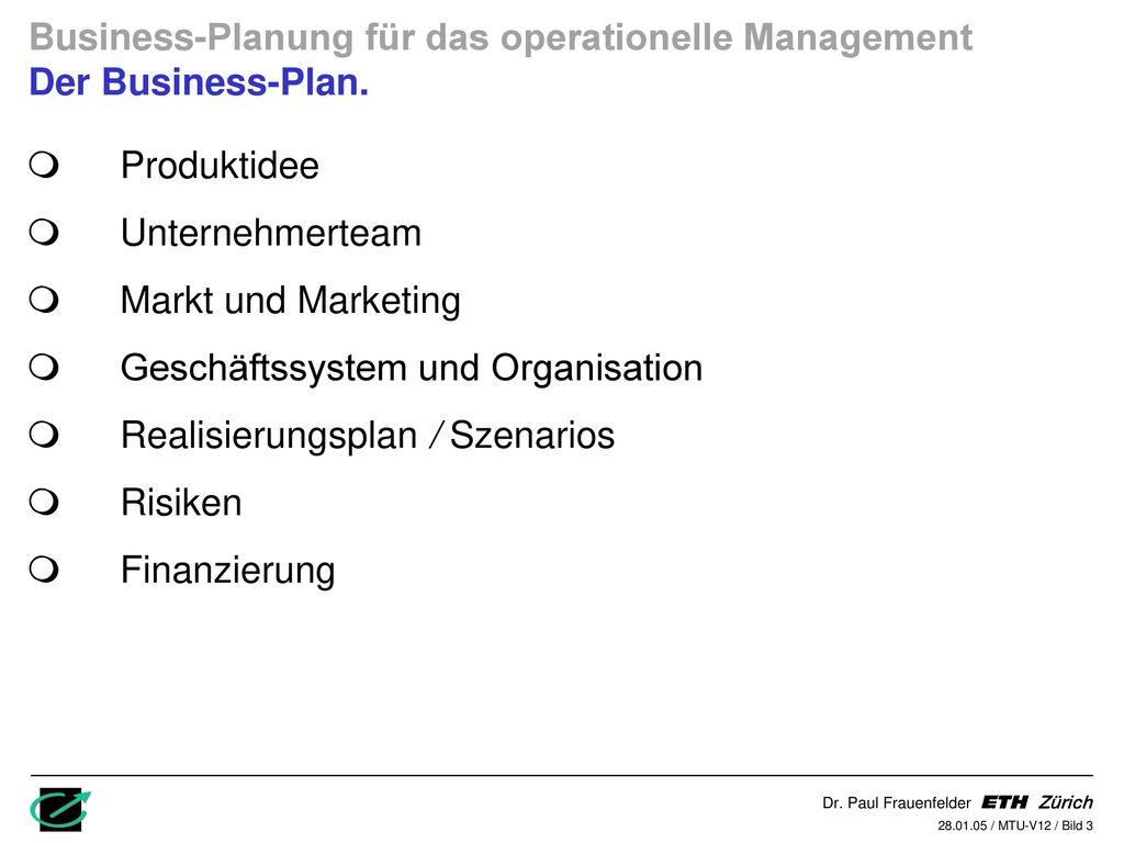 Business-Planung für das operationelle Management Der Business-Plan.