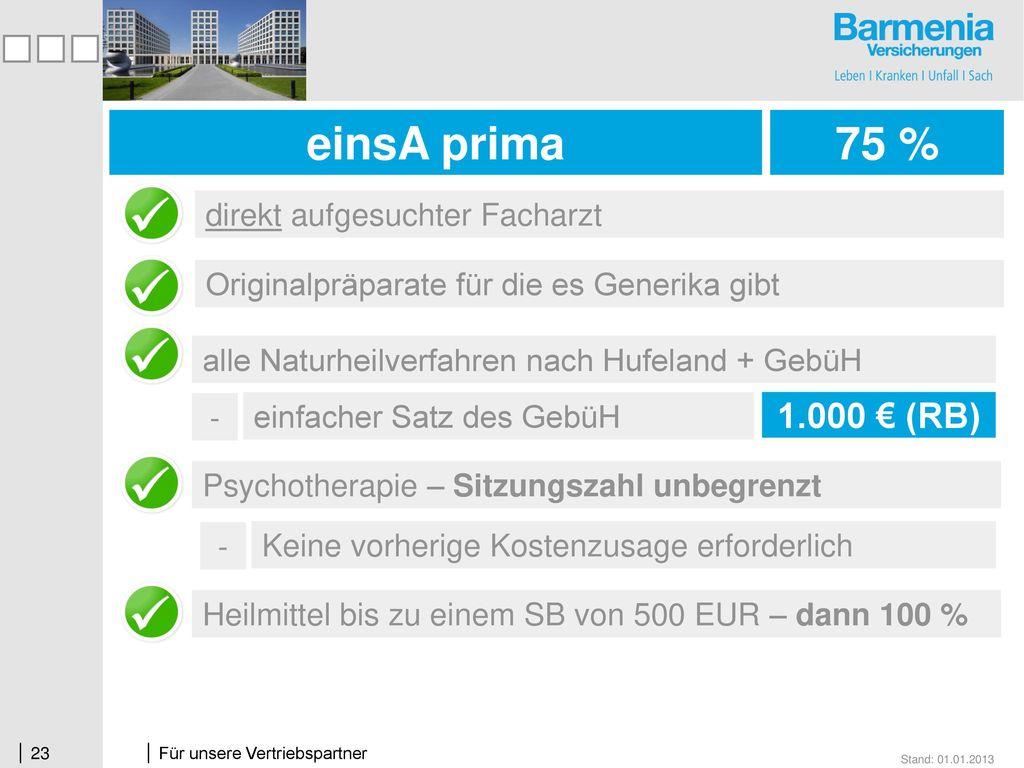 einsA prima 75 % 1.000 € (RB) direkt aufgesuchter Facharzt