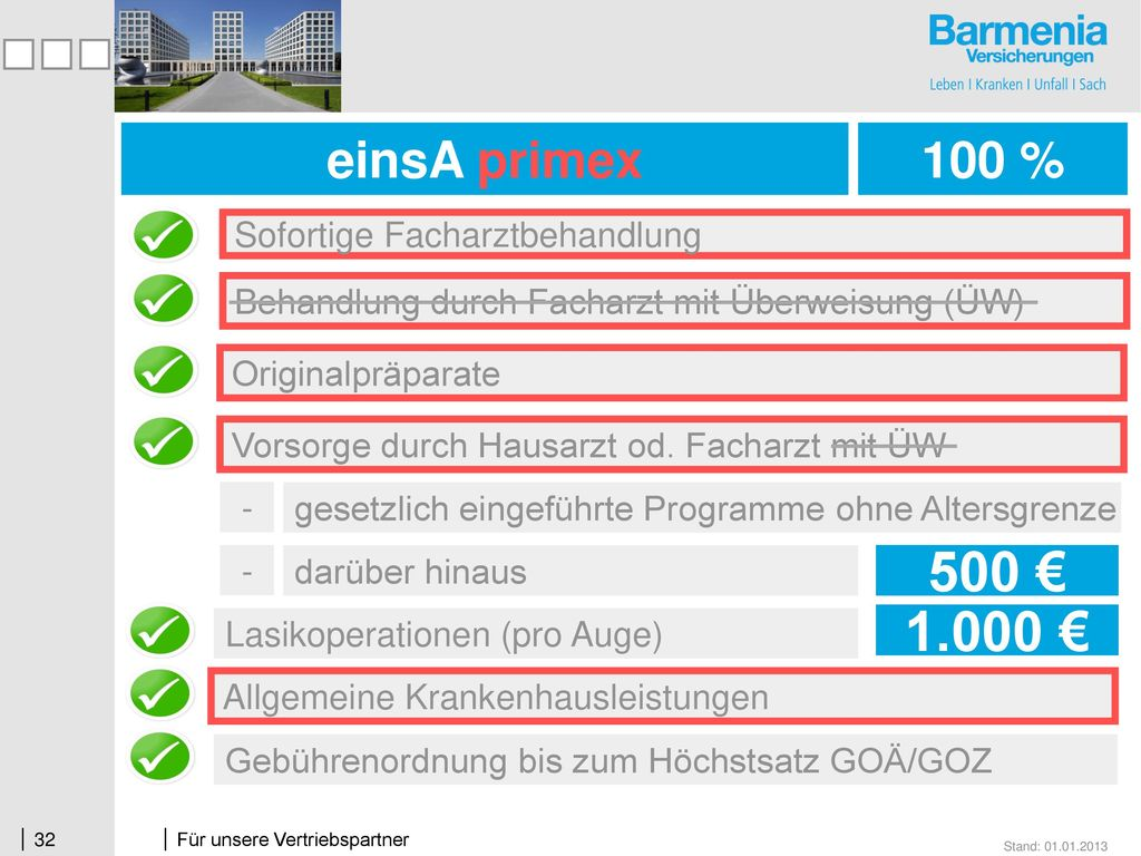 500 € 1.000 € einsA prima + einsA primex 100 % 100 %