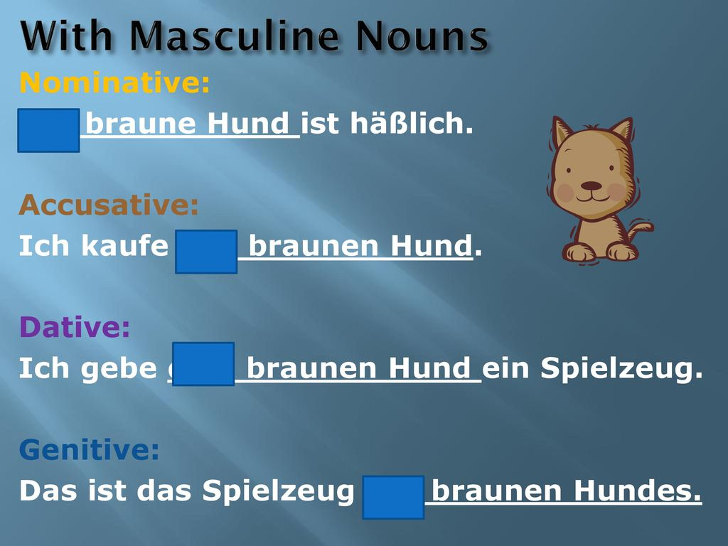 With Masculine Nouns