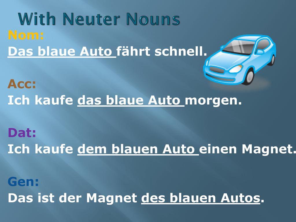 With Neuter Nouns