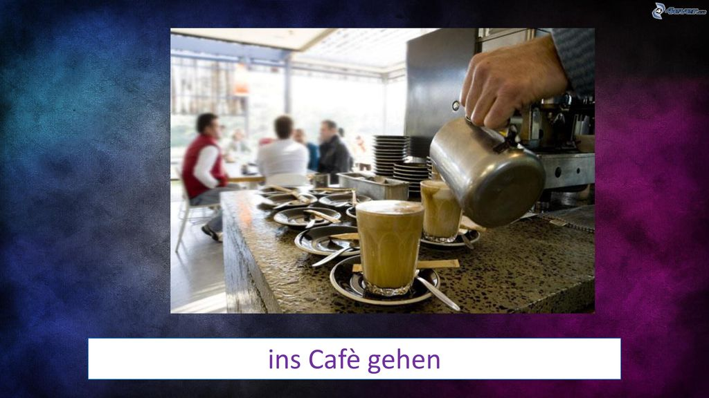 ins Cafè gehen