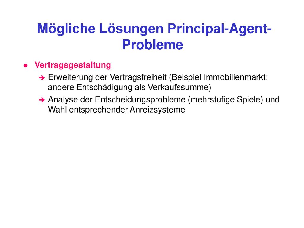 Mögliche Lösungen Principal-Agent-Probleme