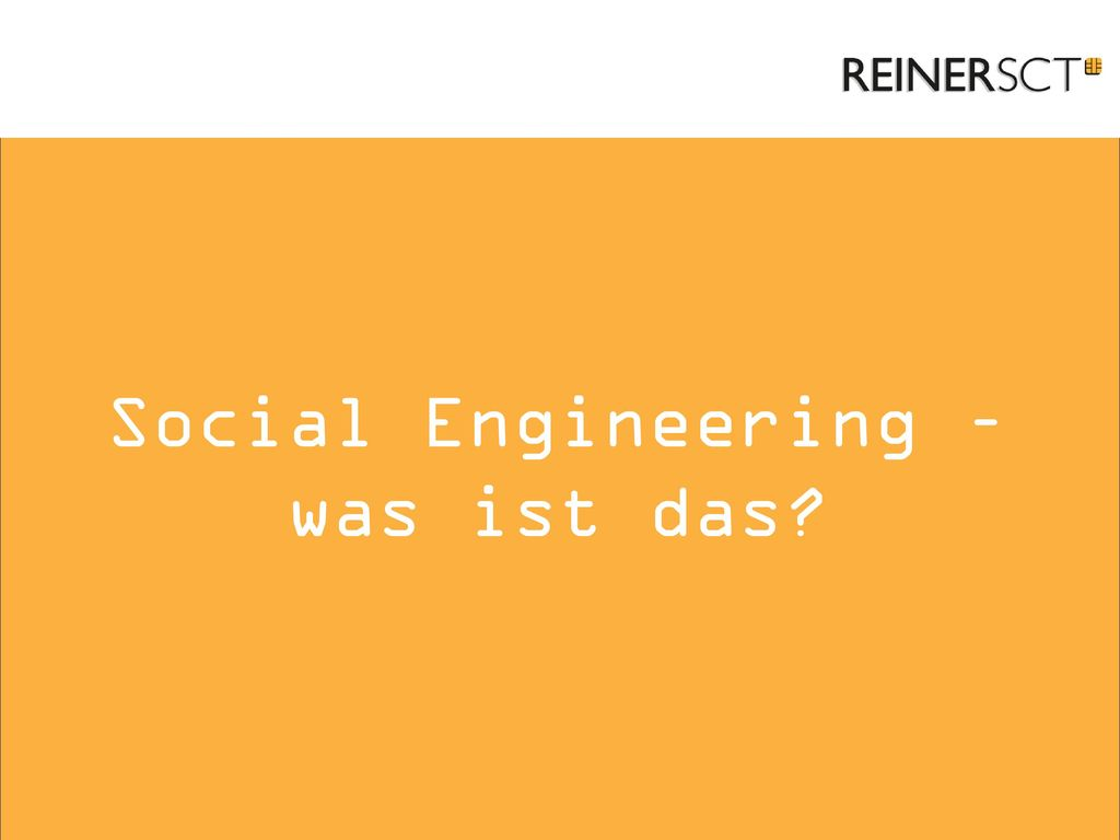 Social Engineering – was ist das