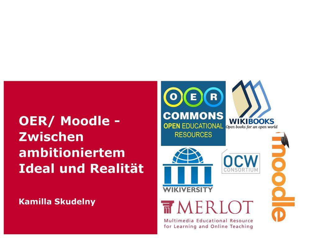 OER/ Moodle - Zwischen ambitioniertem Ideal und Realität