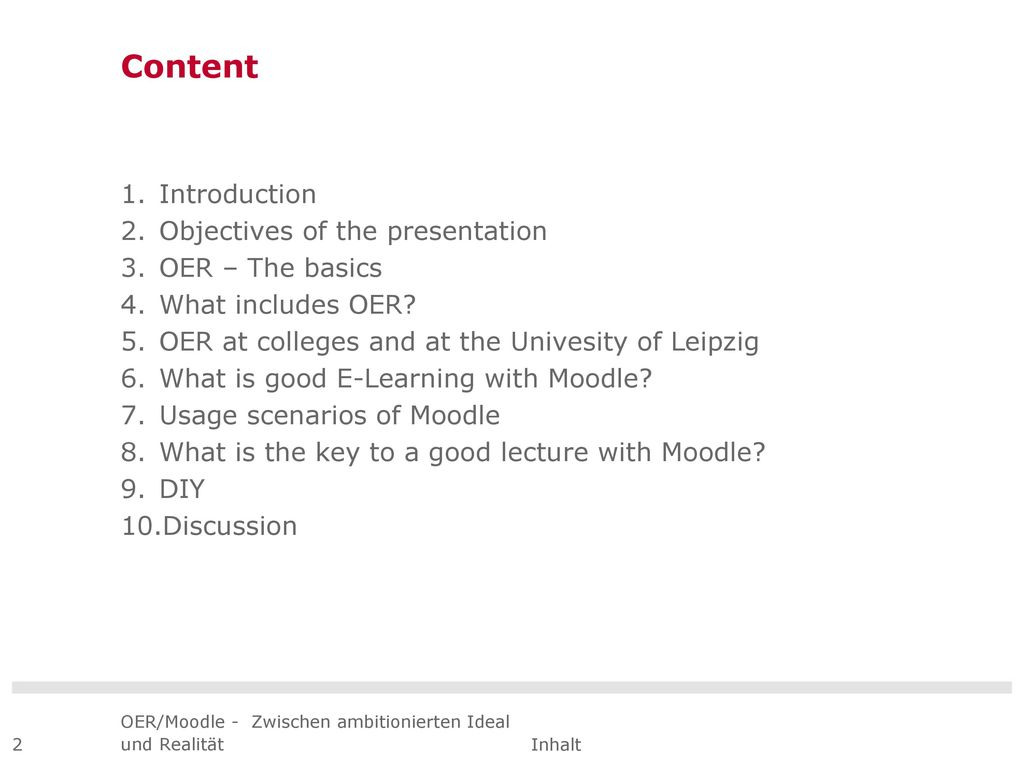 Content Introduction Objectives of the presentation OER – The basics