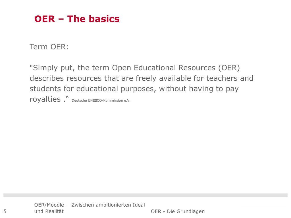 OER – The basics Term OER: