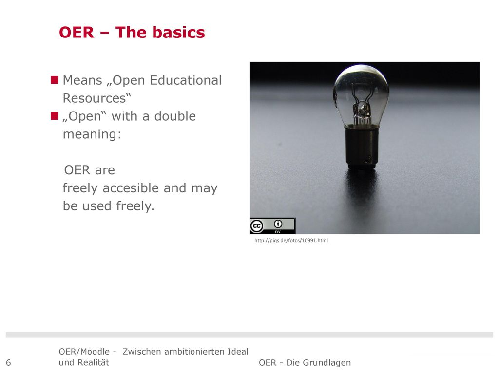 """OER – The basics Means """"Open Educational Resources"""