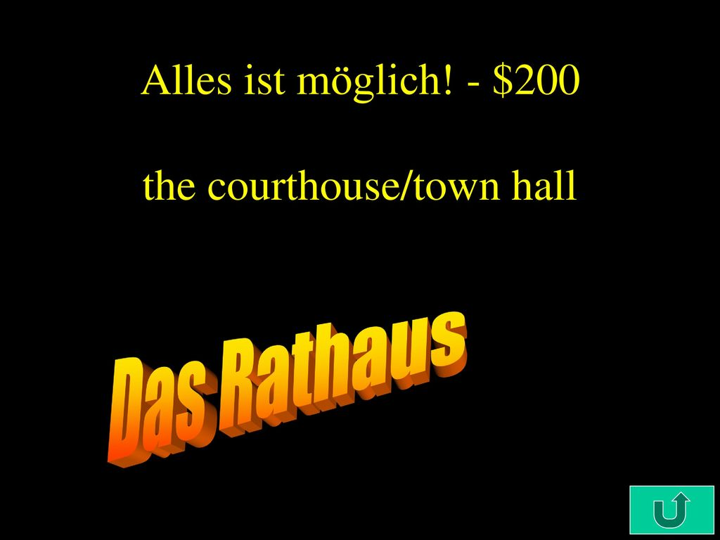 Alles ist möglich! - $200 the courthouse/town hall
