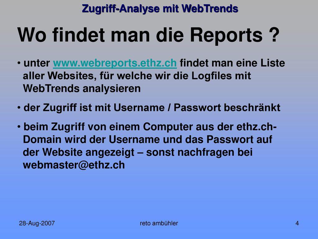 Wo findet man die Reports
