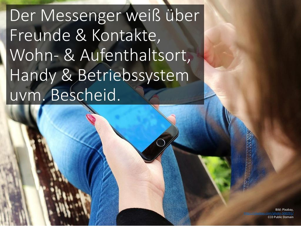 Der Messenger weiß über Freunde & Kontakte, Wohn- & Aufenthaltsort, Handy & Betriebssystem uvm. Bescheid.