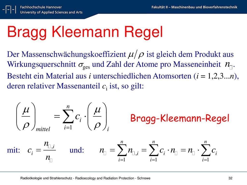 Bragg Kleemann Regel Bragg-Kleemann-Regel