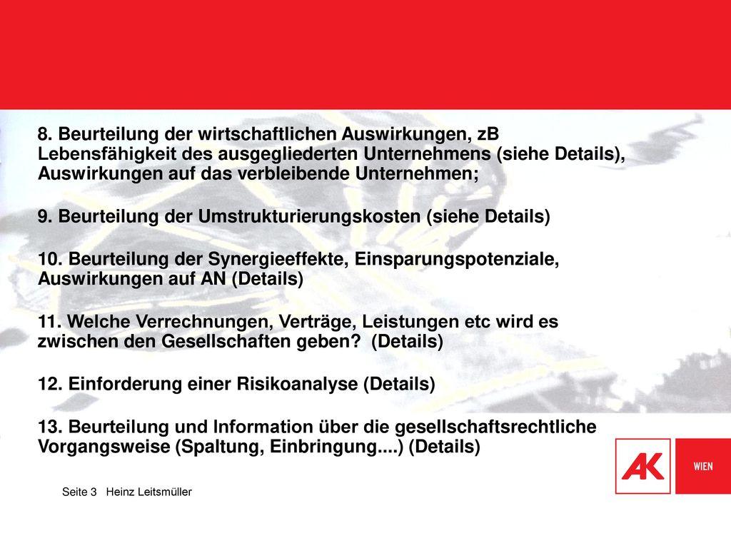 9. Beurteilung der Umstrukturierungskosten (siehe Details)