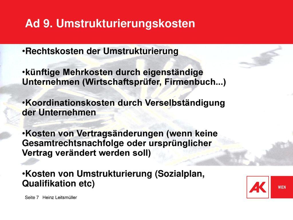 Ad 9. Umstrukturierungskosten