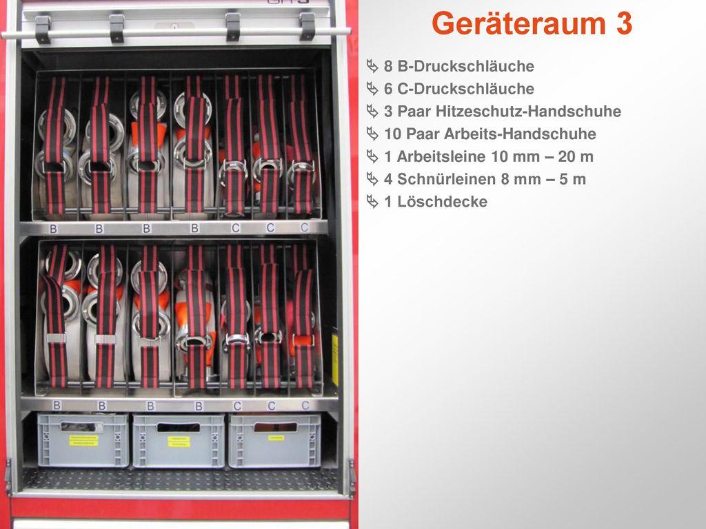 Geräteraum 3  8 B-Druckschläuche  6 C-Druckschläuche