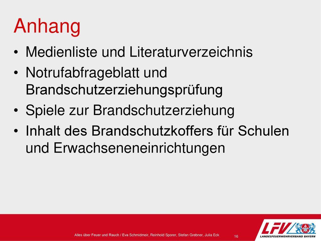 Anhang Medienliste und Literaturverzeichnis