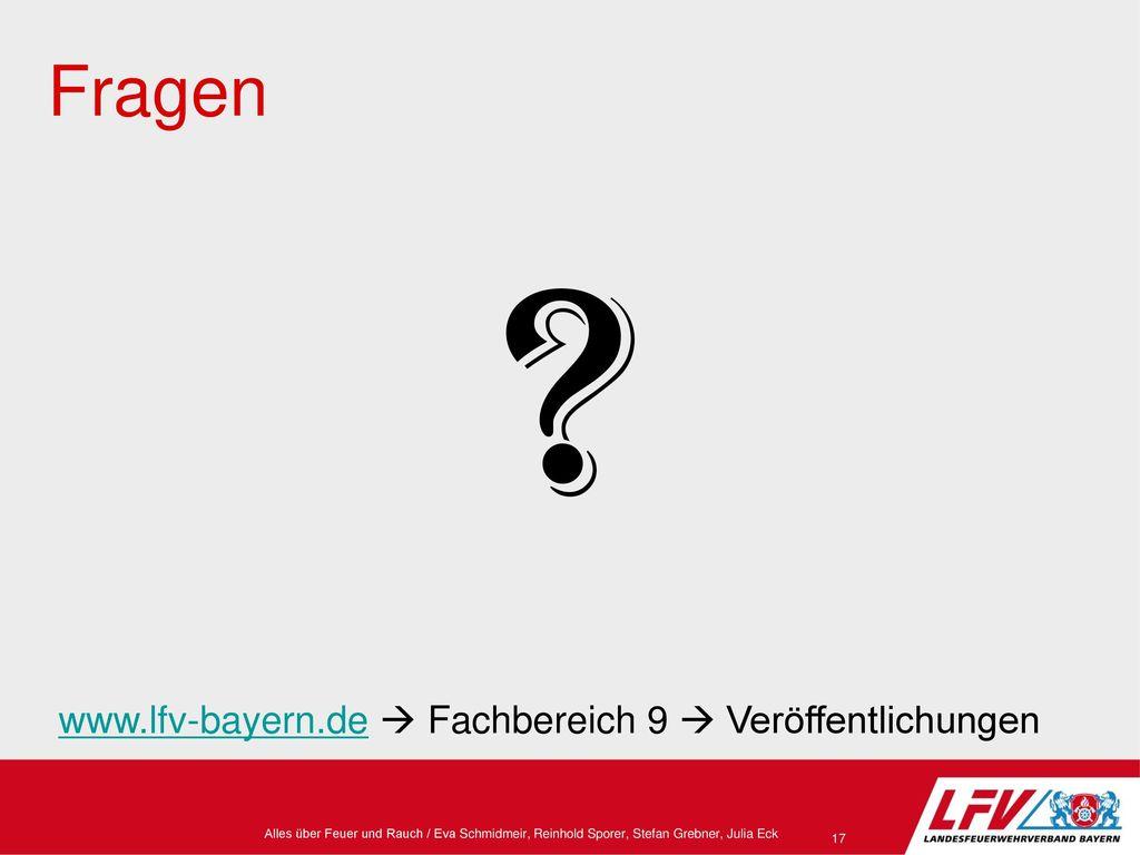 Fragen www.lfv-bayern.de  Fachbereich 9  Veröffentlichungen