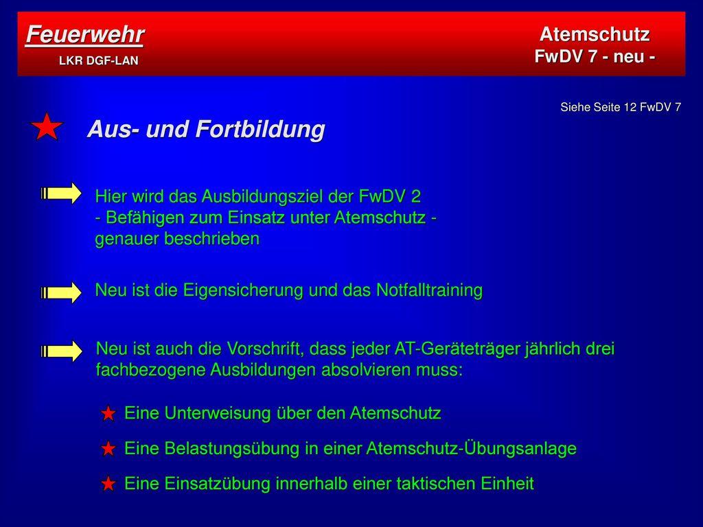 Feuerwehr LKR DGF-LAN Aus- und Fortbildung Atemschutz FwDV 7 - neu -