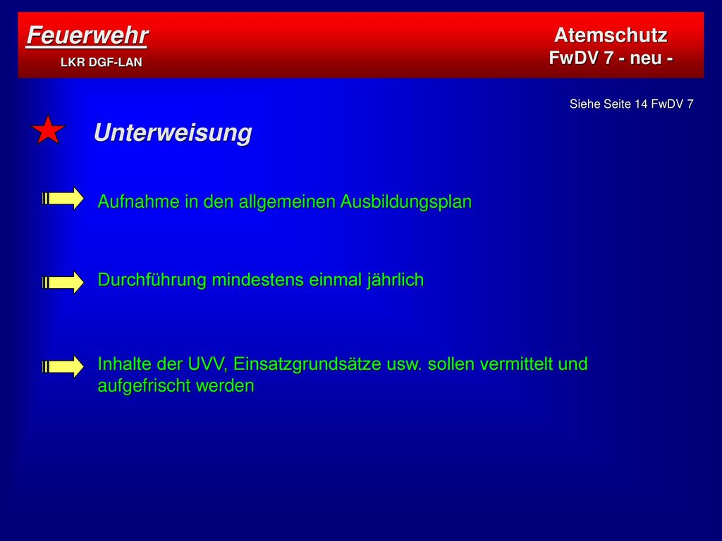 Feuerwehr LKR DGF-LAN Unterweisung Atemschutz FwDV 7 - neu -
