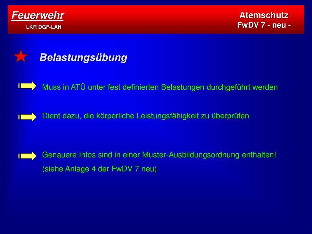 Feuerwehr LKR DGF-LAN Belastungsübung Atemschutz FwDV 7 - neu -