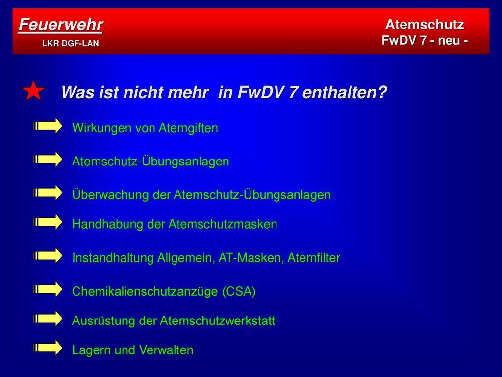 Was ist nicht mehr in FwDV 7 enthalten