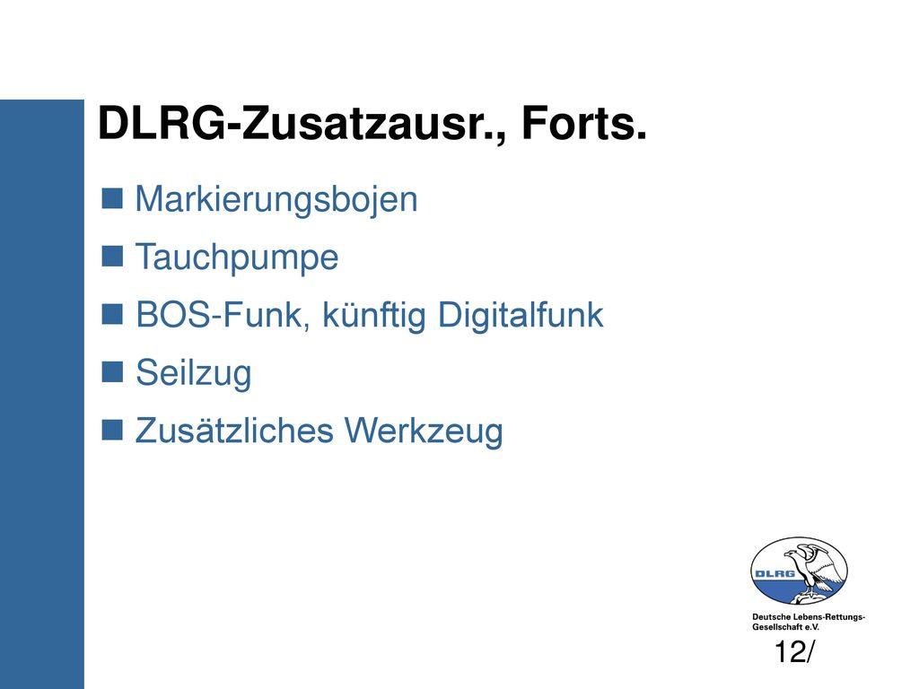 DLRG-Zusatzausr., Forts.