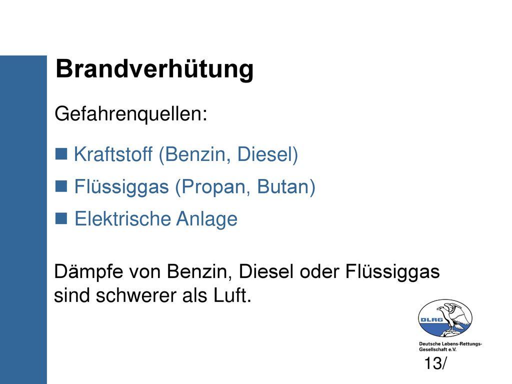 Brandverhütung Gefahrenquellen: Kraftstoff (Benzin, Diesel)