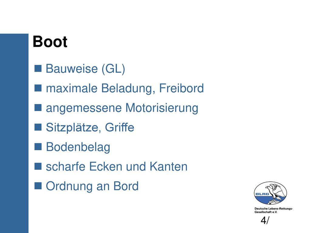 Boot Bauweise (GL) maximale Beladung, Freibord
