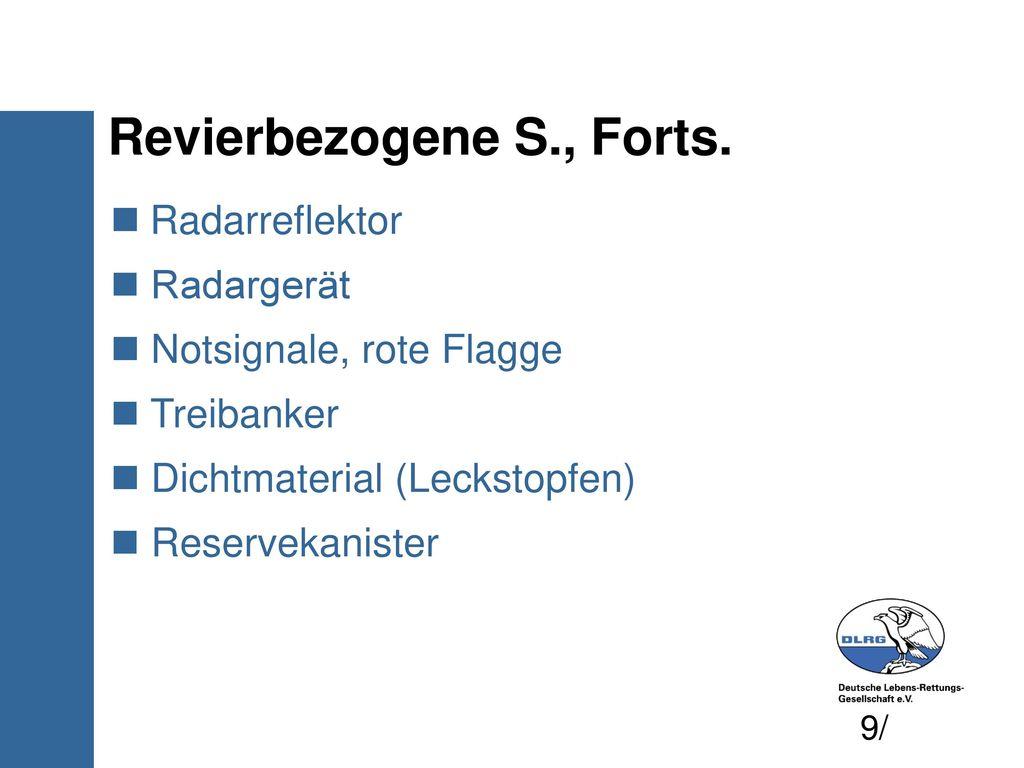 Revierbezogene S., Forts.