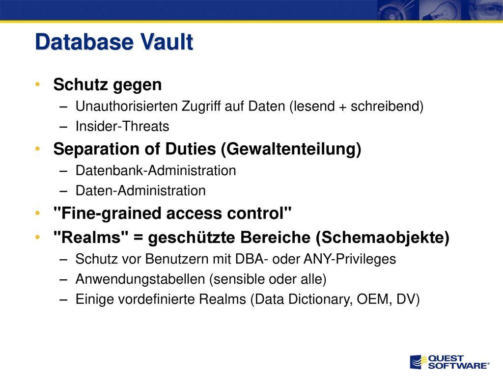 Database Vault Schutz gegen Separation of Duties (Gewaltenteilung)