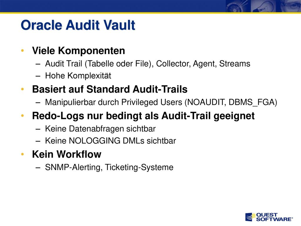 Oracle Audit Vault Gemeinsames Repository für vorhandene Audit-Trails