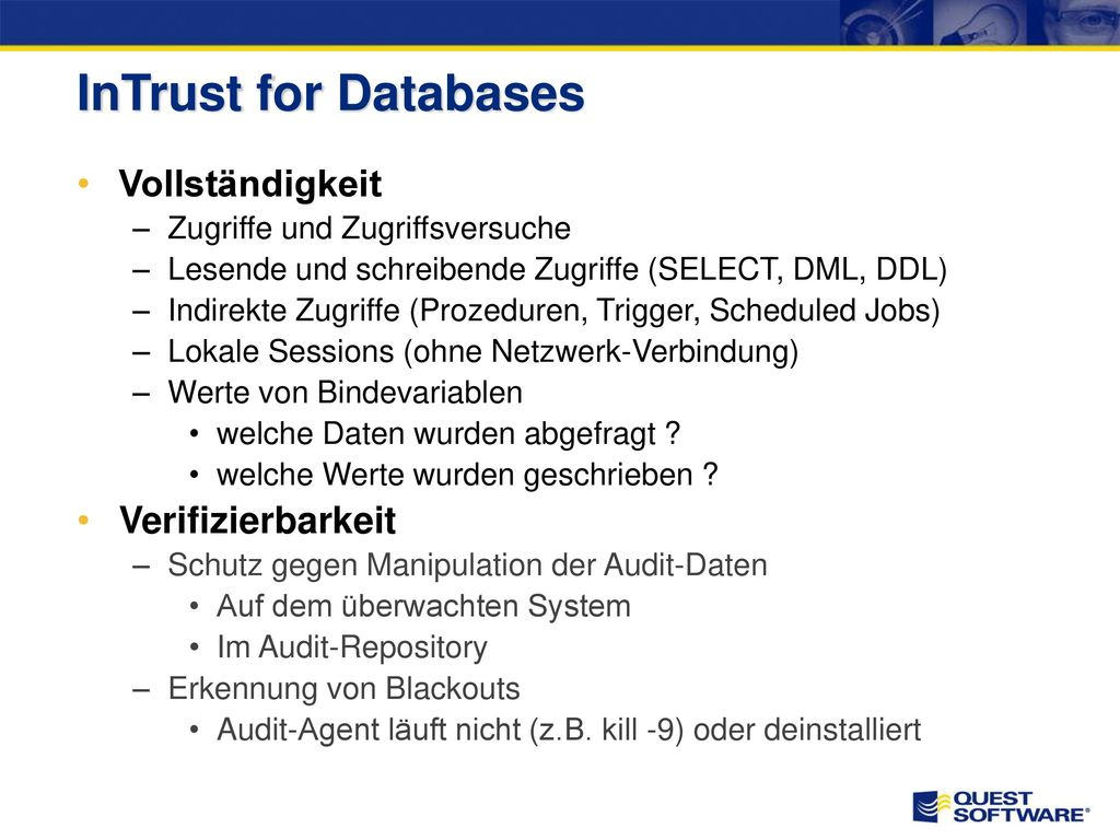 Oracle Audit Vault Viele Komponenten Basiert auf Standard Audit-Trails