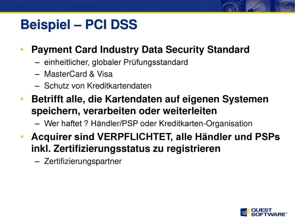 Beispiel – PCI DSS Payment Card Industry Data Security Standard