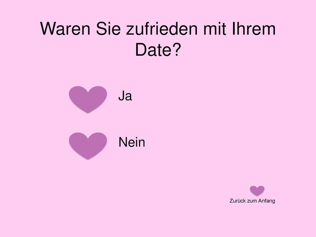 Waren Sie zufrieden mit Ihrem Date