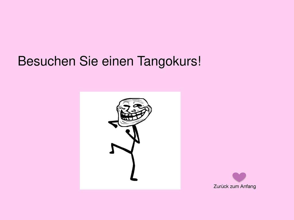 Besuchen Sie einen Tangokurs!