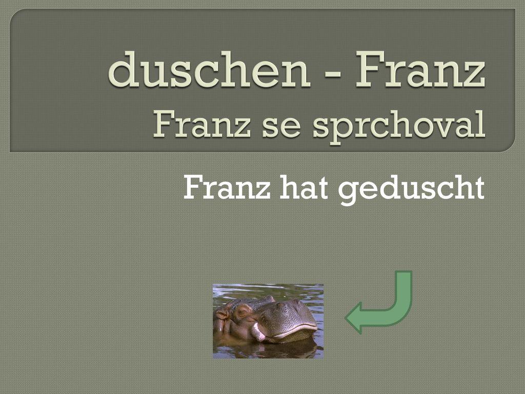duschen - Franz Franz se sprchoval