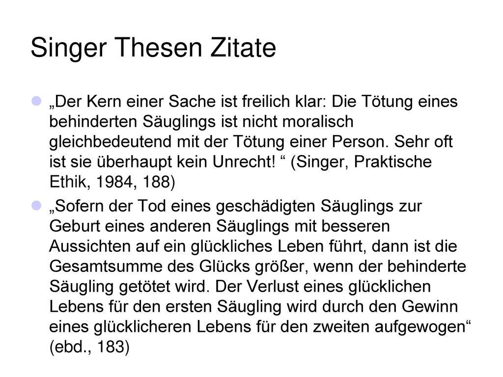 Singer Thesen Zitate
