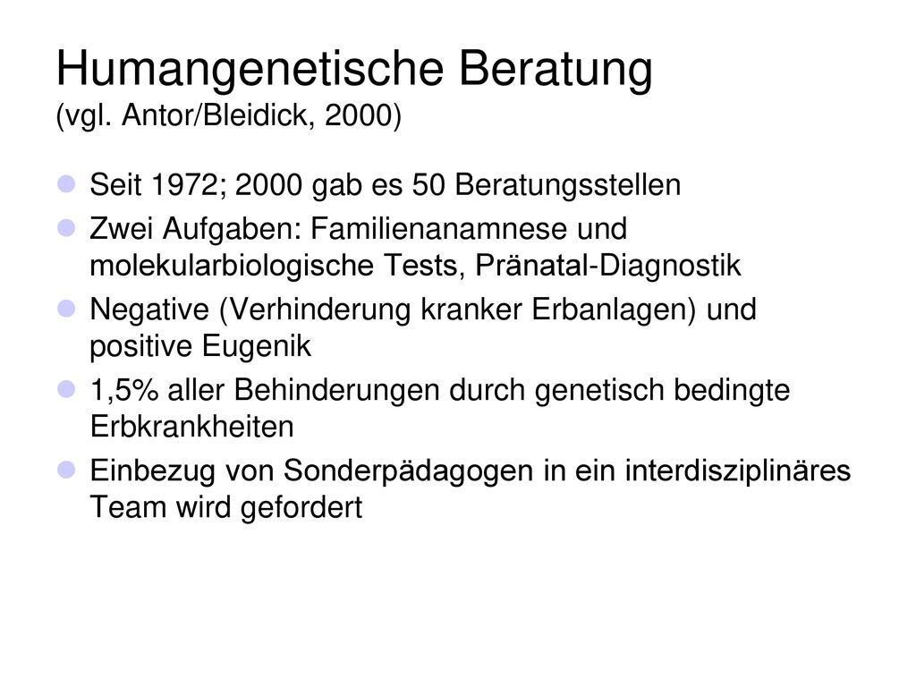 Humangenetische Beratung (vgl. Antor/Bleidick, 2000)