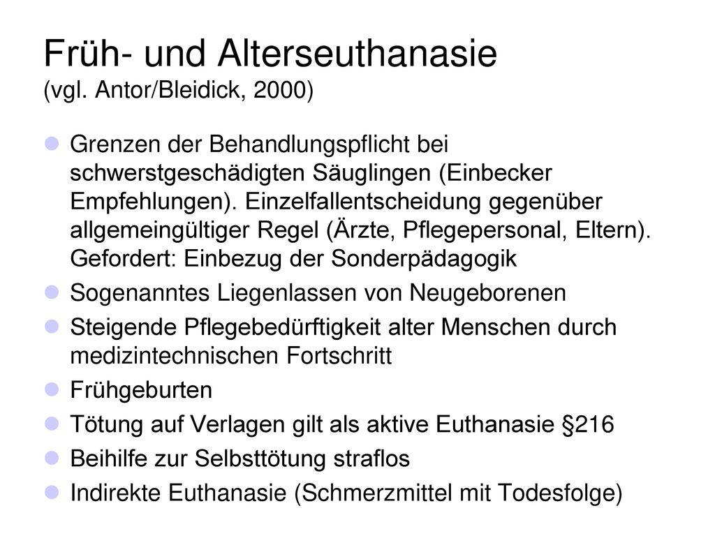 Früh- und Alterseuthanasie (vgl. Antor/Bleidick, 2000)