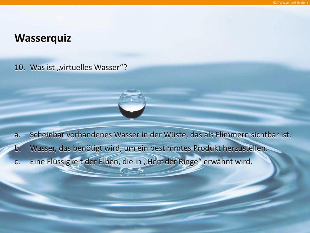 """Wasserquiz Was ist """"virtuelles Wasser"""