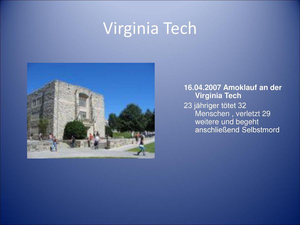 Virginia Tech 16.04.2007 Amoklauf an der Virginia Tech