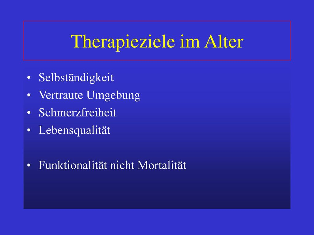 Therapieziele im Alter
