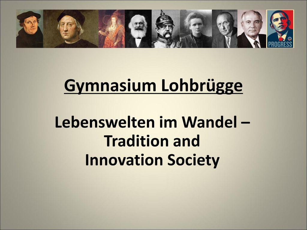 Lebenswelten im Wandel – Tradition and Innovation Society