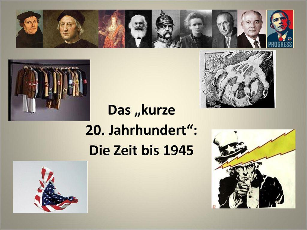 """Das """"kurze 20. Jahrhundert : Die Zeit bis 1945"""